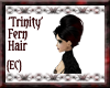 {EC}Trinity Fern Hair