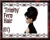 {EC}Trinity Fern Hair