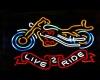 Live 2 Ride Neon
