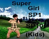 (Kids) Super Girl SONG