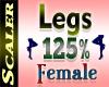 Legs Resizer 125%