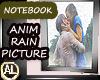 NOTEBOOK ANIM RAIN PIC
