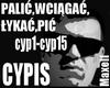 CYPIS-Palic,Wciagac,Lyka