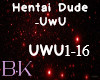 Dude - UwU