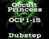 Occult Princess -Dubstep