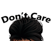 Don't care Head Sign
