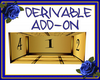Small Derivable Add-on