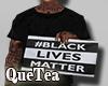 ✘Black Lives Matter M