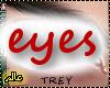 eyes deriv