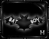 : M : Bat Boy [MN]