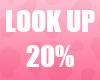 🔔 Look Up 20% Unisex