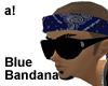 a!| Blue Bandana