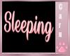C: Sleeping Head Sign