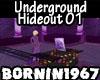 Underground Hideout 01