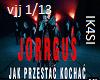 JORRGUS JAK PRZESTAC