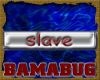 BD - Slave sticker