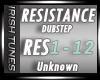 - Dubstep - Resistance