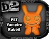 [D2] Vampire Rabbit