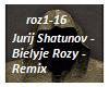 Bielyje Rozy - Rmx