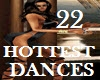 22 HOTTEST DANCES IN 1