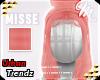 $ Misse - Rose