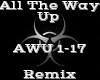 All The Way Up -Remix-