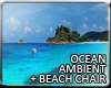 V | Oceanambient + Chair