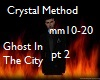 CrystalM-Ghost pt 2