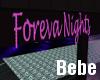Foreva Nights