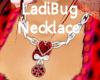 LadiBug Necklace