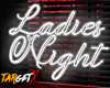 Ladies Night | Neon