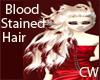 {CW}Blood Stained Hair