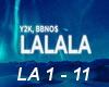 Y2K, BBNOS - LALALA