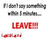 [LL] LEAVE Sign