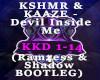 Devil Inside Me Bootleg