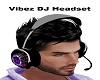 (V) Vibez DJ Headset