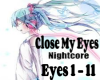 Close my eyes