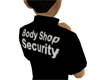 Body Shop Security Shirt