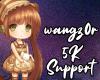 -W- wangz0r 5k Support