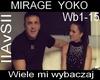 MIRAGE  YOKO - Wybaczaj