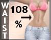 Waist Scaler 108% F A