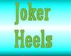 Joker Heels