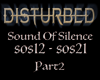 Dis. Sound of Silence P2