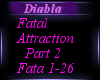 !D!A! Fatal Attraction 2
