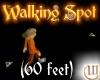Walking Spot - 60ft