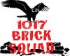 1017bricksquad 1