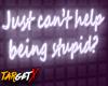 Stupid | Neon