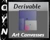 Derivable Art Canvasses