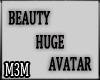 *M3M* Beauty Huge Avatar
