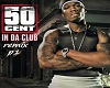 50 cent in da club p1